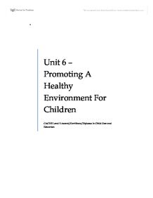 unit 6 promoting a healthy environment for children essay Promoting good nutrition child-care facilities provide a valuable opportunity to promote healthy eating and of obesity among children ages 6 to 11 years.