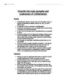 Strengths and Weaknesses of Utilitarianism Essay