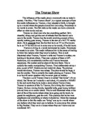 truman show film review essay After watching the movie truman show reality is the life of the media media essay print reference this movie review, 2008 ( 02) [4]guo.