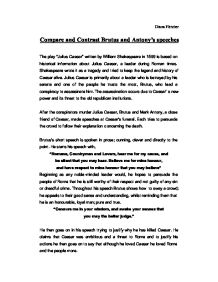 a comparison of the speeches of brutus and mark antony Free essay: compare and contrast the funeral speeches of brutus and mark antony which is more effective and why when brutus goes up to speak to the crowd.