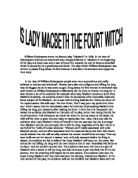 lady macbeth a fourth witch Lady macbeth is an insidious and complex character throughout the course of the novel, she manipulates her husband, macbeth, and spurs him to commit his first murder in order for him to.
