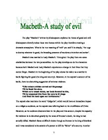 macbeth astudy of evil essay 2018-8-16 get free homework help on william shakespeare's macbeth:  essay questions  which asserts the triumph of good over evil.