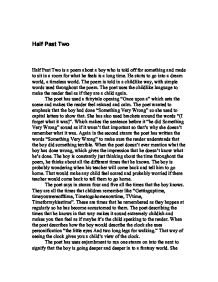 "analysis of poems half past two The poem ""half-past two"" is about a child, who gets a detention until 230pm, but doesn't know time analysis of poems half past two."
