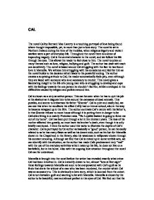 cal by bernard maclaverty analysis english literature essay Essay eventyr faktaoppgave fortelling kåseri leserinnlegg novelle   bernard mac laverty was in belfast in 1942 he studied english literature at  queen's university  he has been awarded several prizes for his literature   the meaning of the story is to tell about how catholics and protestants relate to  each other.
