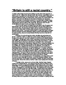is britain still a racist country Is britain a racist country but it still tells you my views and answers the trevor philips says britain least racist country in europe is he.