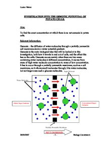 investigation into osmosis in potato cells essay Water flows into  we can write a custom essay on  osmosis in potato essay  this experiment is to consider how salinity influences osmosis in potato cells.