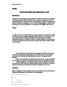 physics coursework theory resistance of Conclusion: the longer the wire, physics coursework theory – resistance of a wire resistance in a wire coursework in this investigation we are trying to look for resistance in a piece of wire, and how the length of a wire can increase or decrease resistance of a wire coursework – sample essay we will write a custom essay sample on .