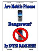 Cell Phone Dangers Essay