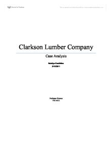 clarkson lumber case analysis Clarkson lumber this essay clarkson  details of the other recommended steps are explained in the analysis of issue two analysis of issue 2:  (page 59 of case.