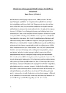 advantages and disadvantages of sales force automation marketing essay The advantages and disadvantages of sales force automation 1374 words | 6 pages introduction sales force automation is a technique of using software to automate the business tasks of sales, including order processing, contact management, information sharing, inventory monitoring and control, order tracking, customer management, sales forecast analysis and employee performance evaluation .