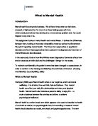 the aim of this essay is to look at how infection control and the  this assignment looks at mental health and mental illness it defines the differences