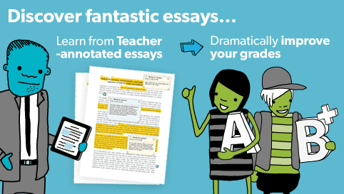 Discover fantastic essays... Learn from Teacher-annotated essays and dramatically improve your grades